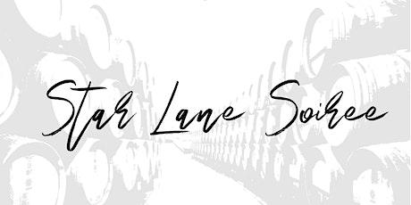 Star Lane Soiree tickets