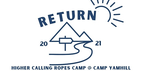 Higher Calling Ropes Camp 2021 tickets