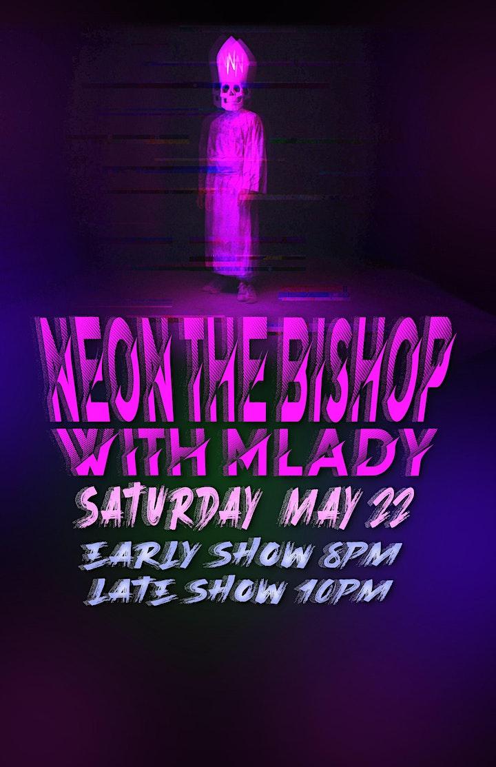 Neon The Bishop w/ Mlady image