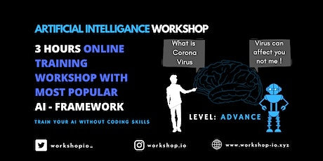 Artificial Intelligence Online Workshop With Most Popular AI Framework tickets