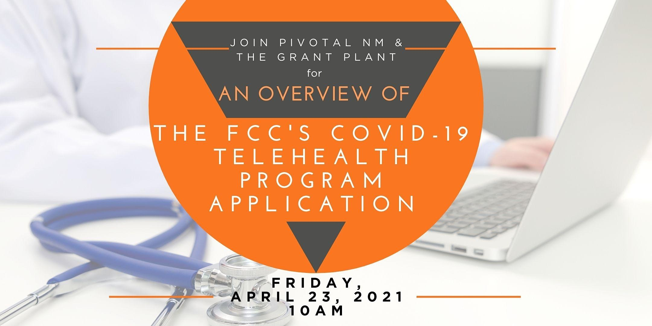 FCC Telehealth Application Overview