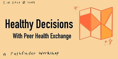 Healthy Decisions with Peer Health Exchange: a Pathfinder Workshop tickets