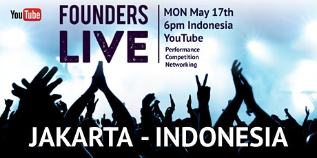 Founders Live JAKARTA Edition #2- INDONESIA tickets