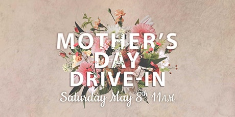 Mother's Day Drive-In Service tickets