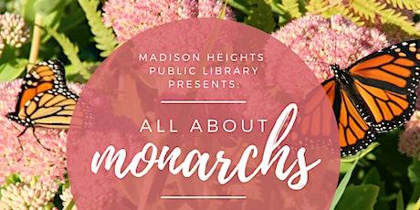 All About Monarchs biljetter