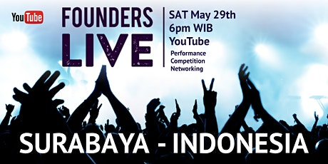 Founders Live Surabaya - INDONESIA tickets