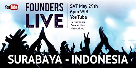 Founders Live Surabaya - INDONESIA tickets