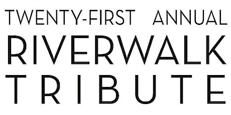 Riverwalk Tribute - Beverly Raphael Altman tickets