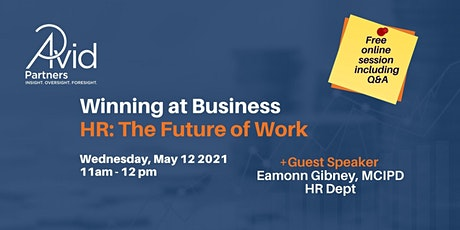 Winning at Business Webinar Series: HR Issues - The Future of Work tickets