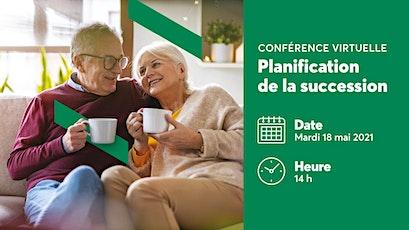 Conférence virtuelle_Planification de la succession billets