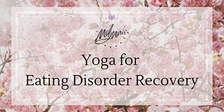 Yoga for Eating Disorder Recovery tickets