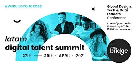 LATAM Digital Talent Summit tickets