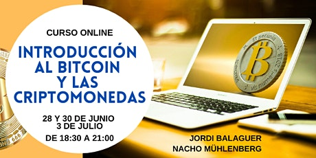 Curso de iniciación al  Bitcoin y las criptomonedas - 4ª promoción entradas