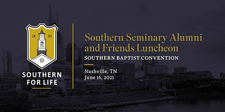 Southern Seminary Alumni & Friends Luncheon at the SBC tickets