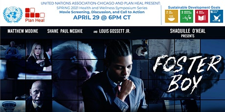 "United Nations & Plan Heal Symposium 2021: ""Foster Boy"" Film Screening tickets"