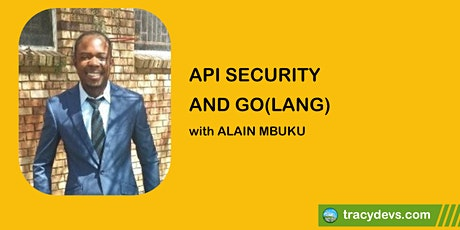 REST, SOAP, GraphQL: API Security and Go(lang) tickets