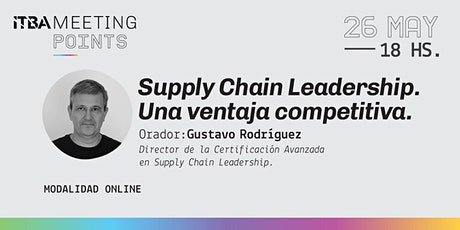 Supply Chain LeaderShip. Una ventaja competitiva. entradas