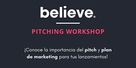 Pitching Workshop: Plan de Marketing para tus lanzamientos tickets
