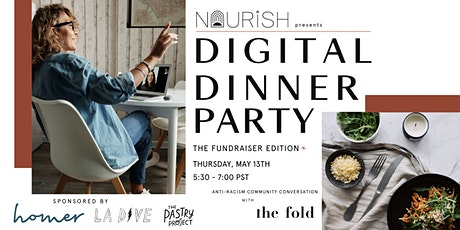 Digital Dinner Party | The Fundraiser Edition* biglietti