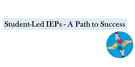 Student-Led IEPs - A Path to Success tickets