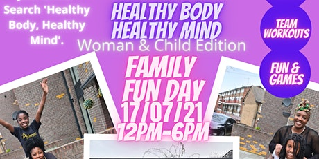 Healthy Body, Healthy Mind: Woman and  Child Fun Day tickets