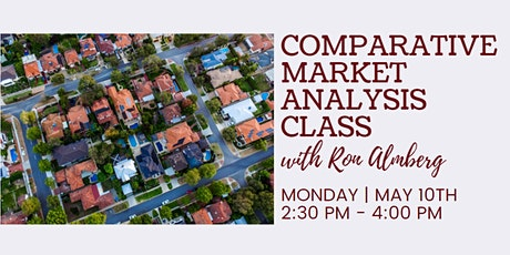 Comparable Market Analysis Class w/ Ron Almberg tickets