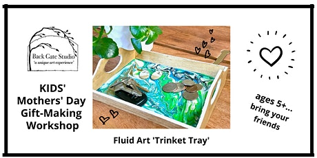 Kids' Mothers' Day Gift-Making Workshop 'Fluid Art Trinket Tray' (ages 5+) tickets
