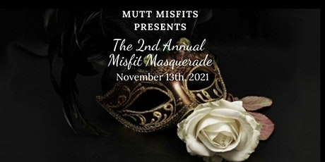 2nd  Annual Misfit Masquerade tickets