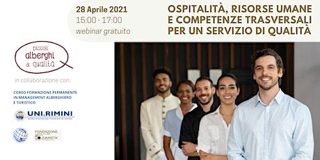 Ospitalità, risorse umane,competenze trasversali per un servizio di qualità biglietti