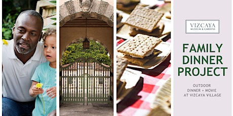 SOLD OUT | Vizcaya Family Dinner Project tickets