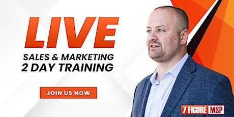 LIVE! 7 Figure MSP Sales & Marketing 2-Day Training tickets