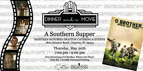 Dinner and a Movie: O Brother, Where Art Thou? tickets