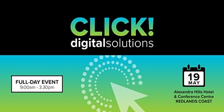 CLICK! Digital Solutions - Redlands tickets