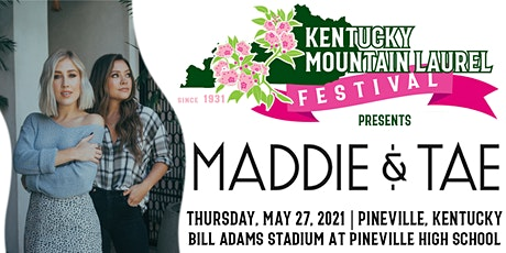 Maddie & Tae at the Opening of the  Kentucky Mountain Laurel Festival tickets