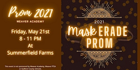 Weaver Academy Mask-erade Prom - Class of 2021! tickets