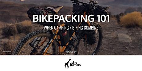 Bikepacking 101 | When Camping + Biking Combine tickets