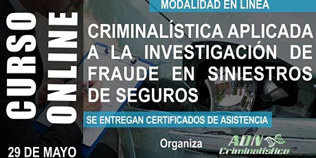 Curso online de criminalística aplicada a la investigación de seguros entradas