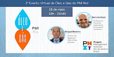 1º Evento Virtual de Óleo e Gás do PMI-Rio ingressos