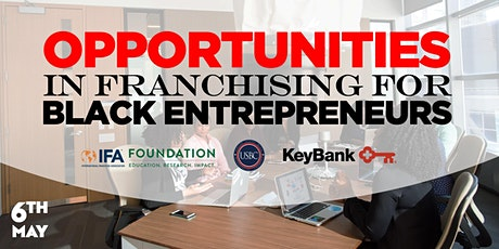 Opportunities In Franchising For Black Entrepreneurs - Financial Inclusion tickets