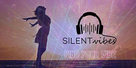 Silent Vibes Disco tickets