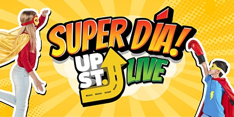 Upstreet Live - Super Día boletos