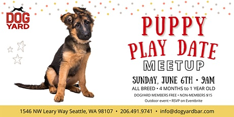 Puppy Play Date Meetup at the Dog Yard tickets