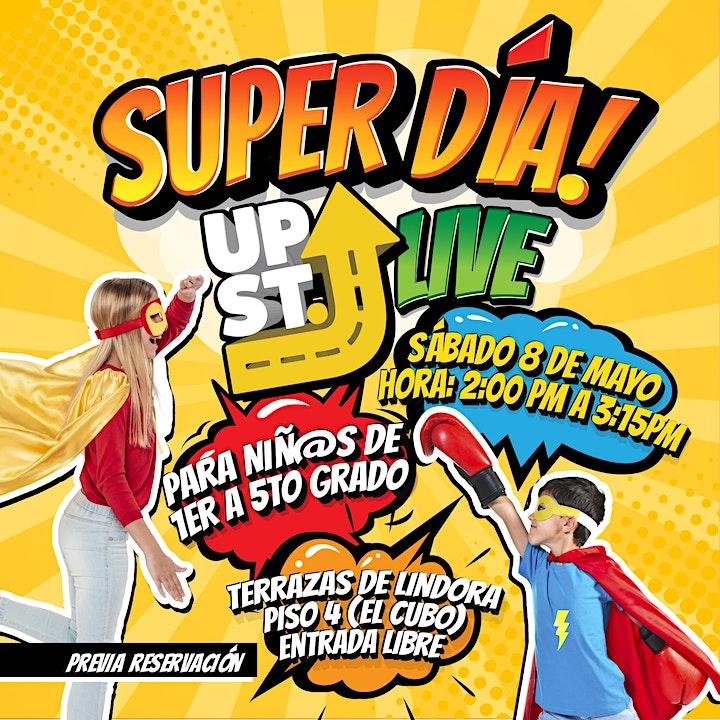 Upstreet Live - Super Día image
