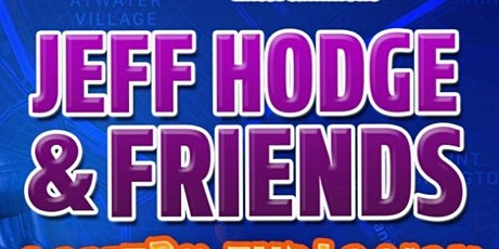Jeff Hodge & Friends Comedy Explosion - Long Beach tickets