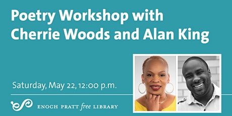 Poetry Workshop with Cherrie Woods and Alan King tickets
