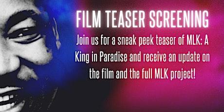 A King In Paradise Teaser Premiere biglietti