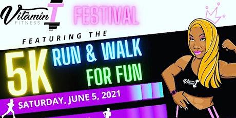 Vitamin T Run/walk for fun Festival tickets