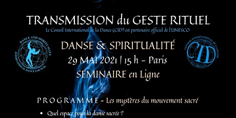 TRANSMISSION du GESTE RITUEL - CID, partenaire officiel de l'Unesco billets