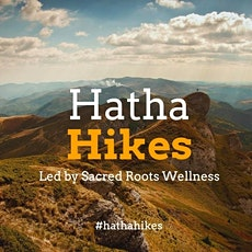 Hatha Hikes: An Infusion of Yoga & Nature tickets