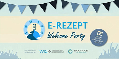 E-Rezept Welcome Party Tickets